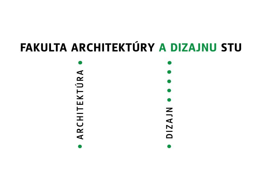 Fakulta architektúry sa mení na Fakultu architektúry a dizajnu STU (FAD STU)